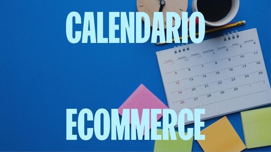 calendario ecommerce