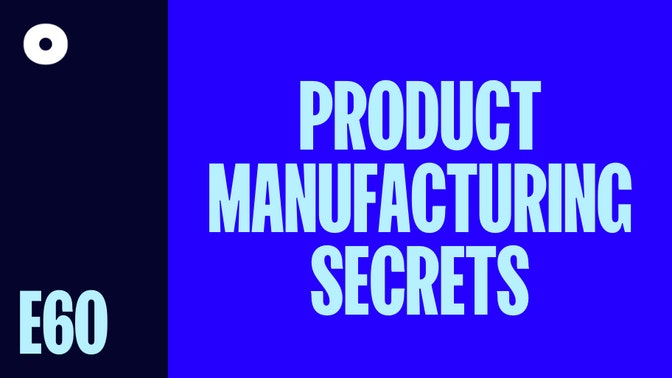 Product Manufacturing Secrets featured image