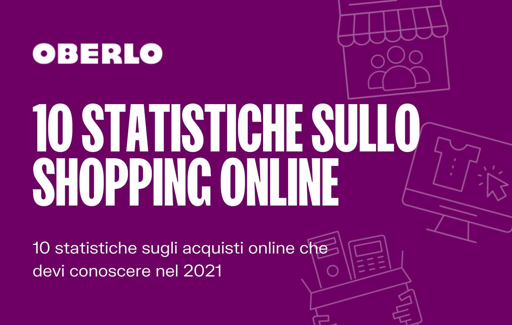 statistiche shopping online 2021