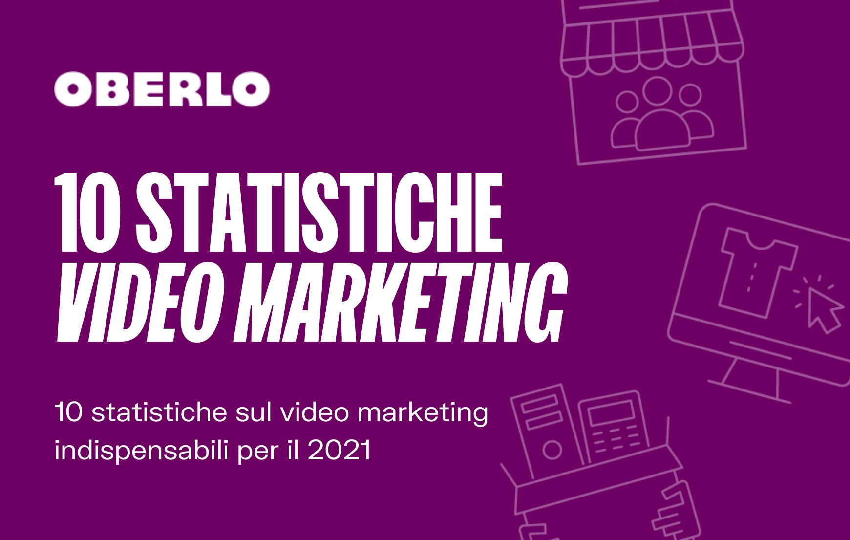 statistiche video marketing 2021