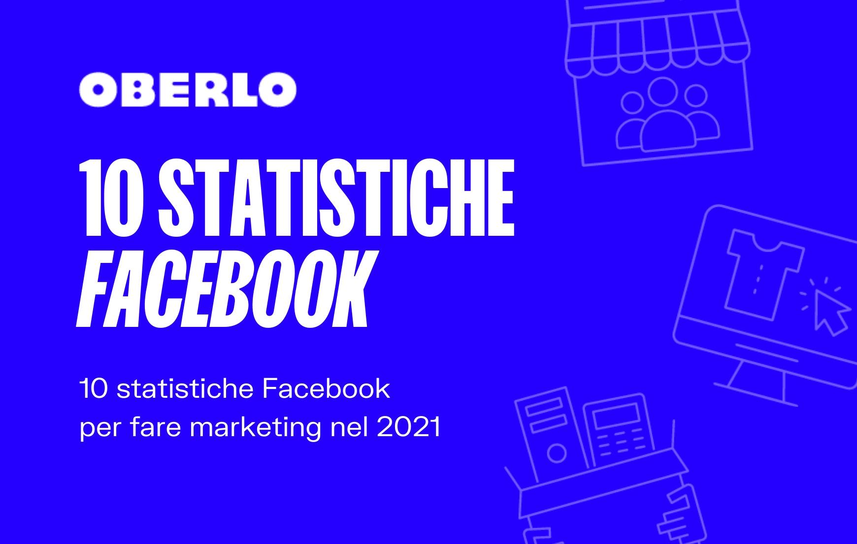 statistiche facebook 2021