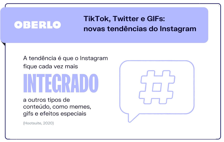 TikTok, Twitter e GIFs são as novas tendências do Instagram