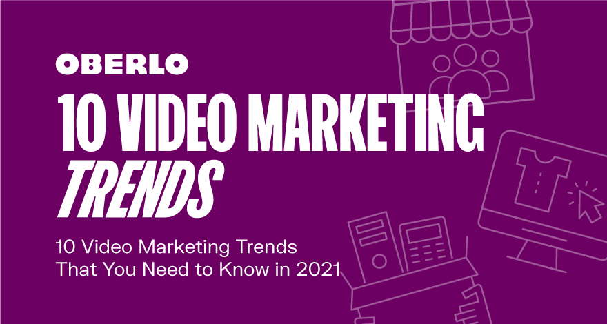 10 Video Marketing Trends You Need To Know in 2021 [Infographic]