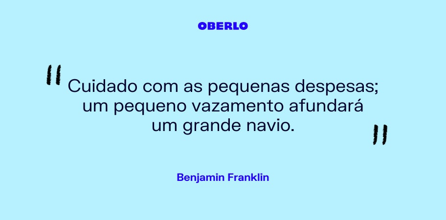 Crie um orçamento pessoal: frase de Benjamin Franklin em fundo azul