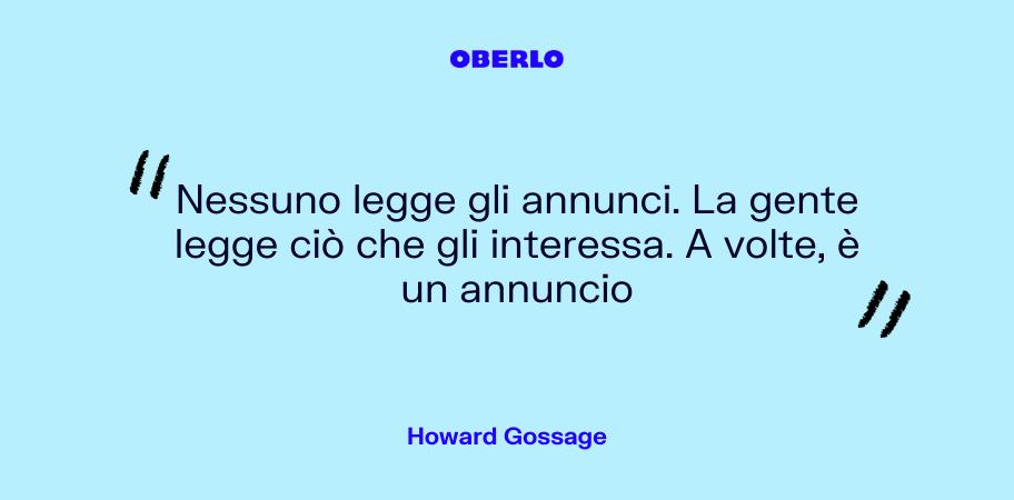 mercato di riferimento: citazione Howard Gossage