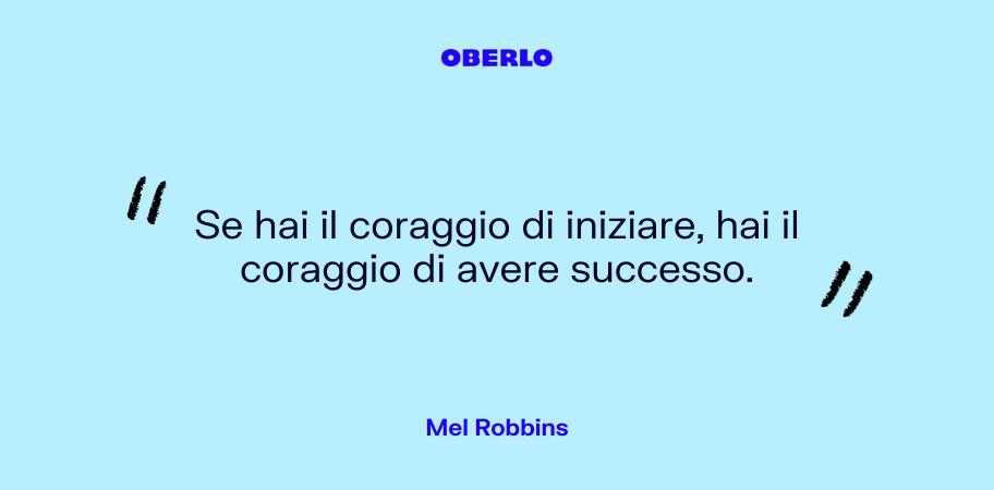 Procrastinazione: citazione Mel Robbins