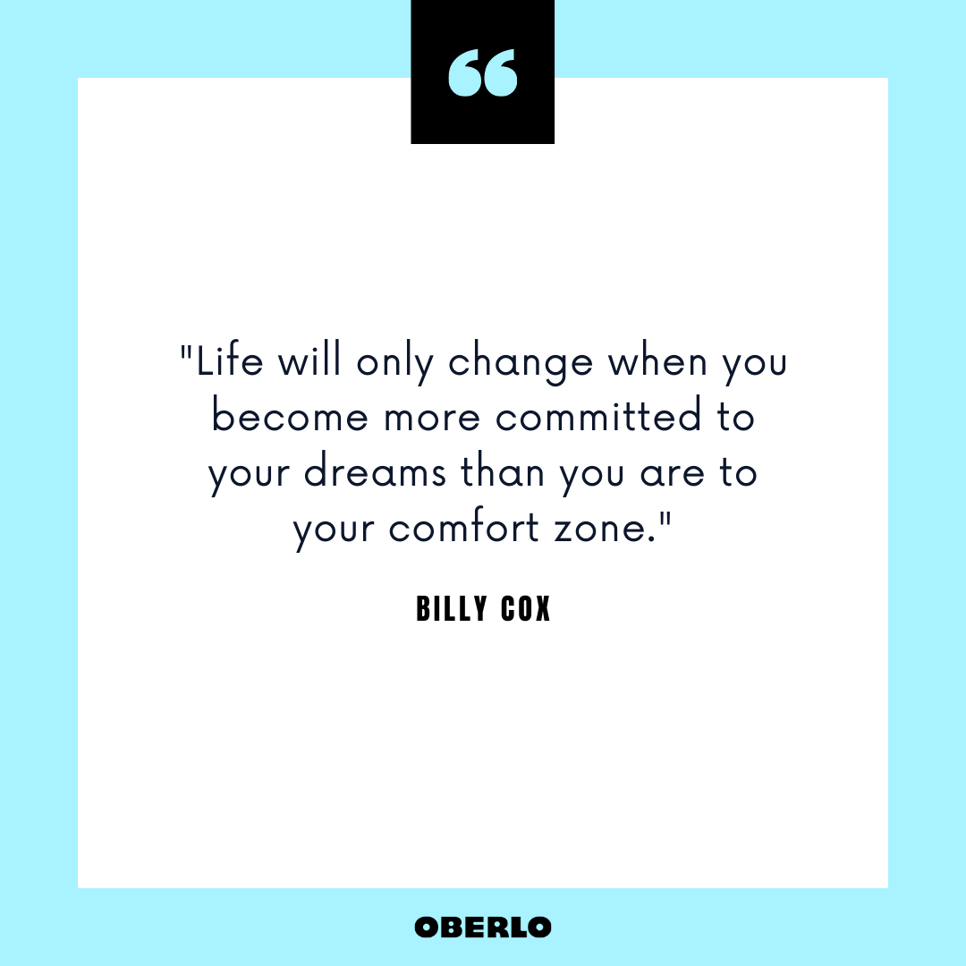 How to Change Your Life Completely: Billy Cox Quote