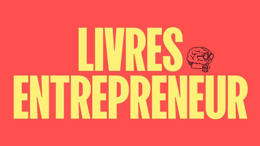 meilleurs livres entreprepreneur