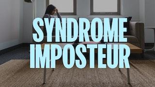comment lutter contre le syndrome de l'imposteur