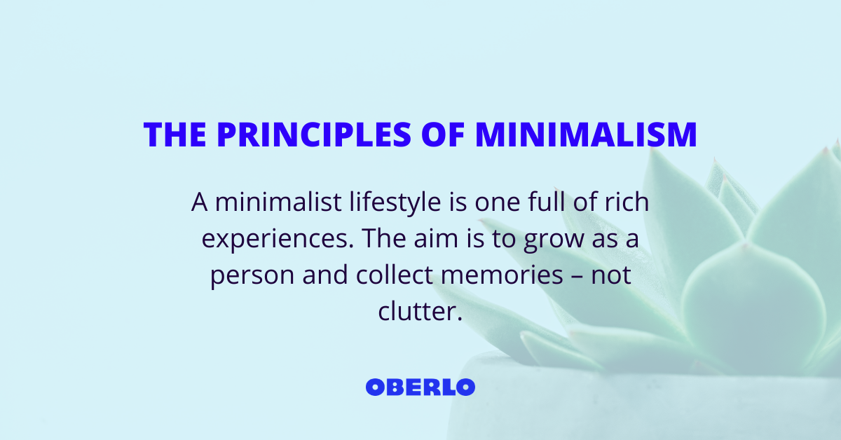 THE PRINCIPLES OF MINIMALISM