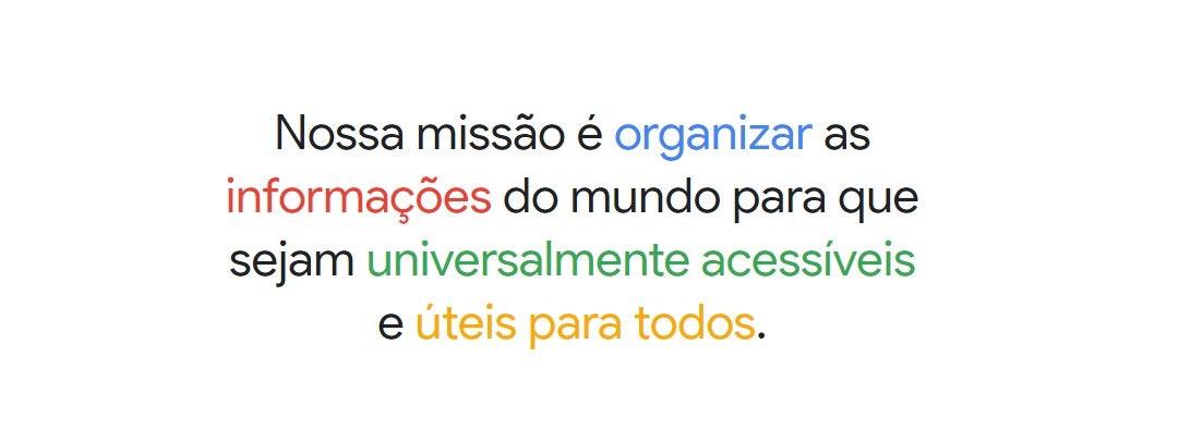Missão, visão e valores do Google
