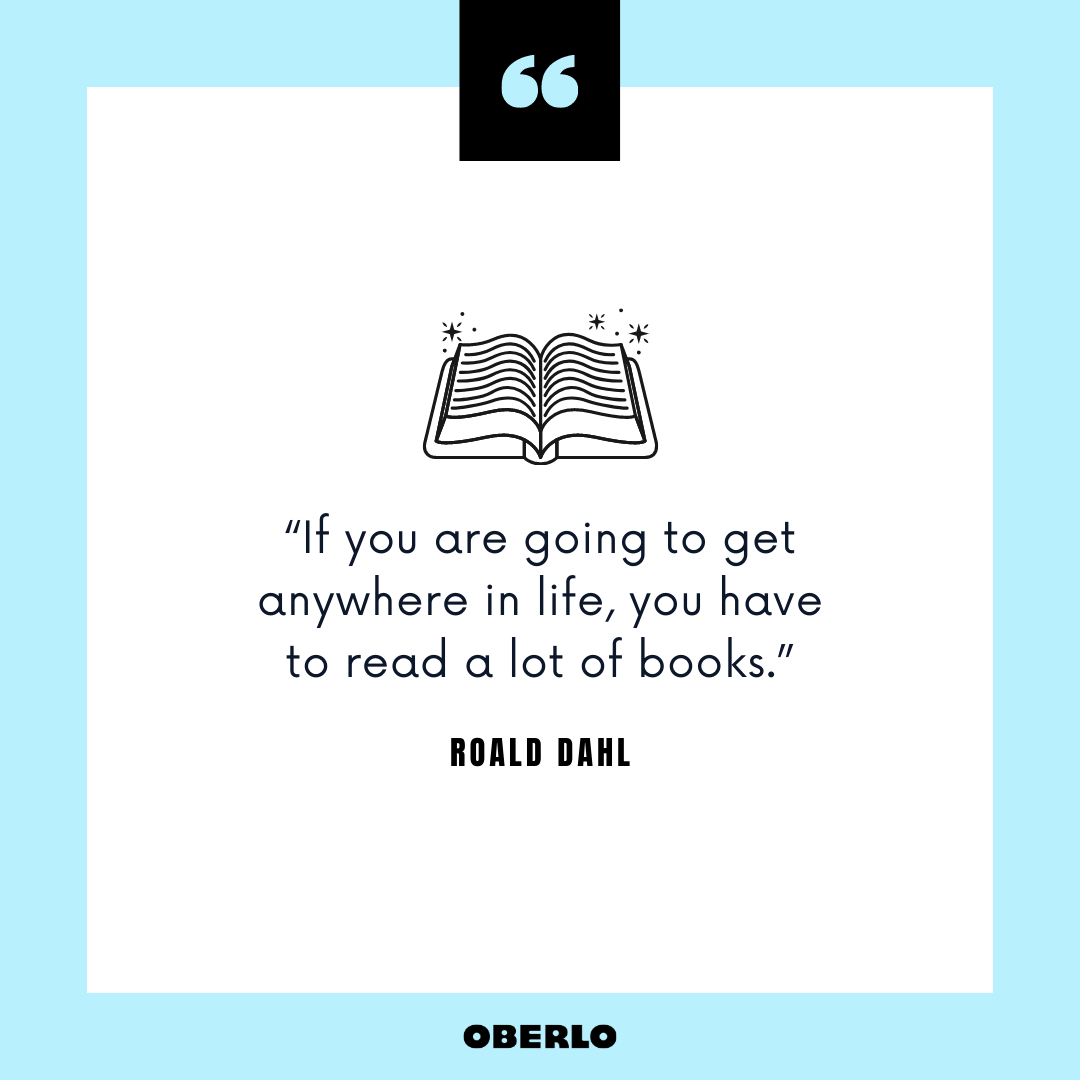 What Are the Benefits of Reading Books: Roald Dahl Quote