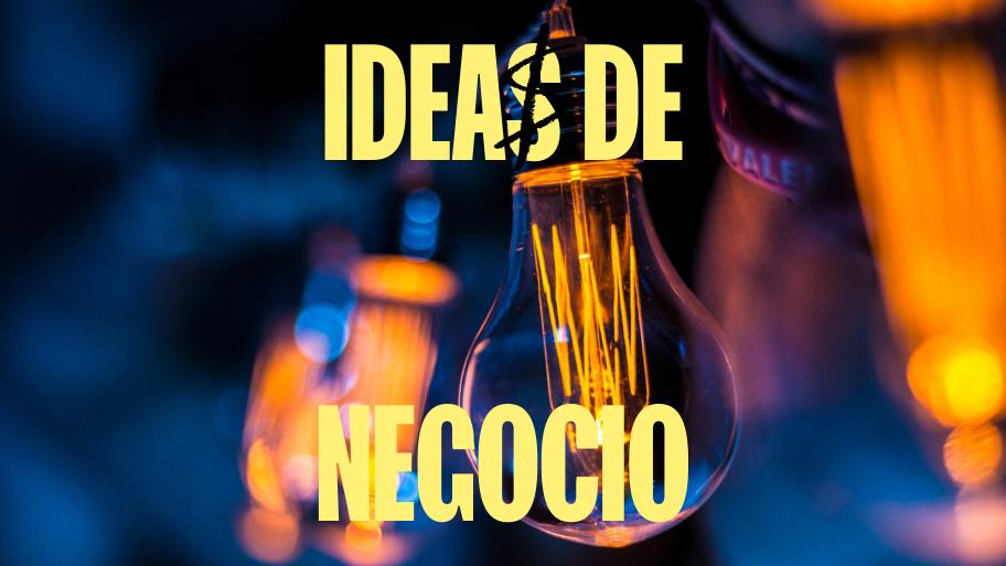 7 Ideas De Negocio Con Mucho Futuro En 2021