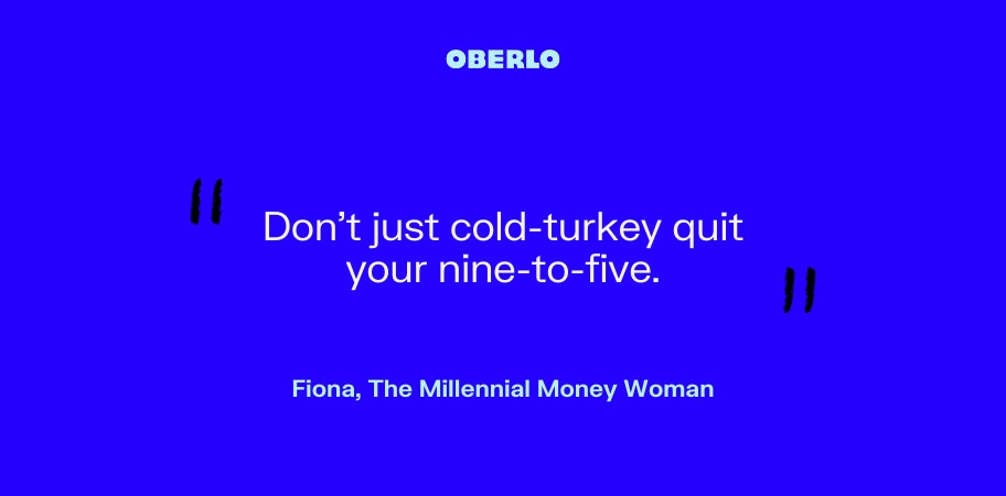 Fiona, The Millennial Money Woman talks about not quitting your job cold turkey