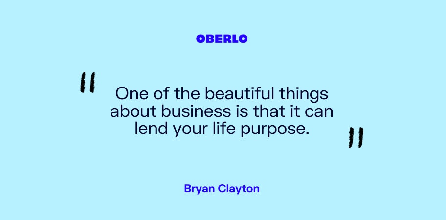 Bryan Clayton on business and purpose