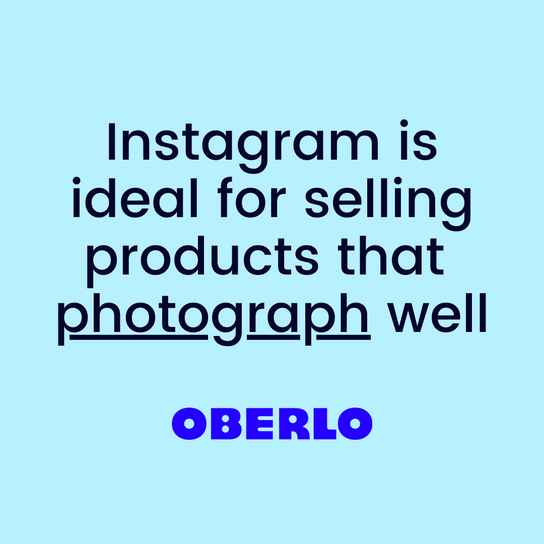 Instagram ideal for selling photogenic items