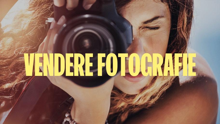 vendere fotografie