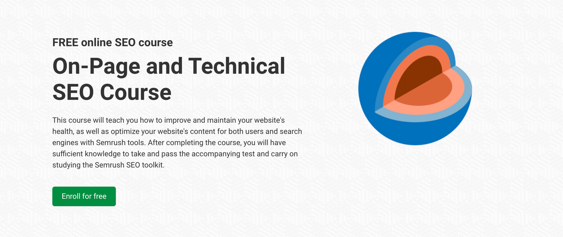 SEMrush's On-Page and Technical SEO Course