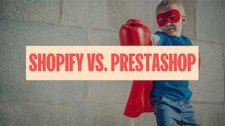 Shopify vs Prestashop: mejor plataforma ecommerce