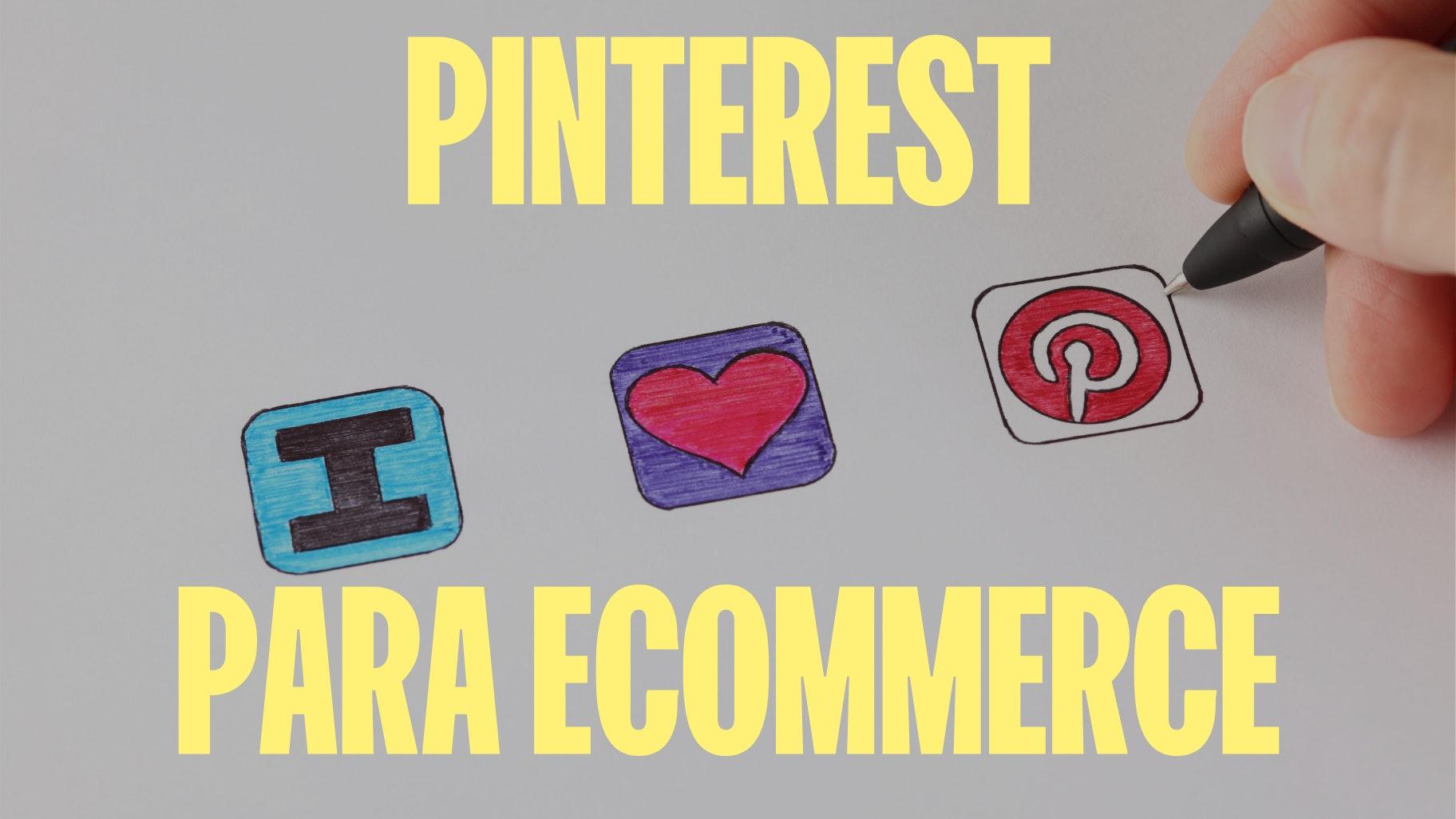 Pinterest para ecommerce