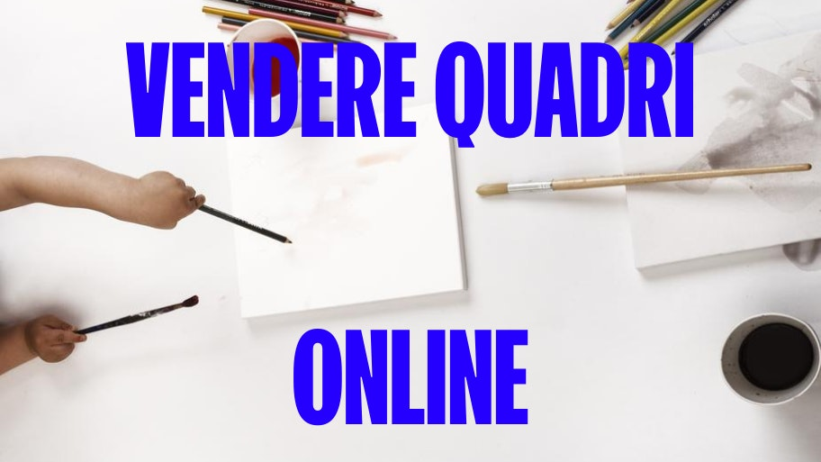 vendere quadri online