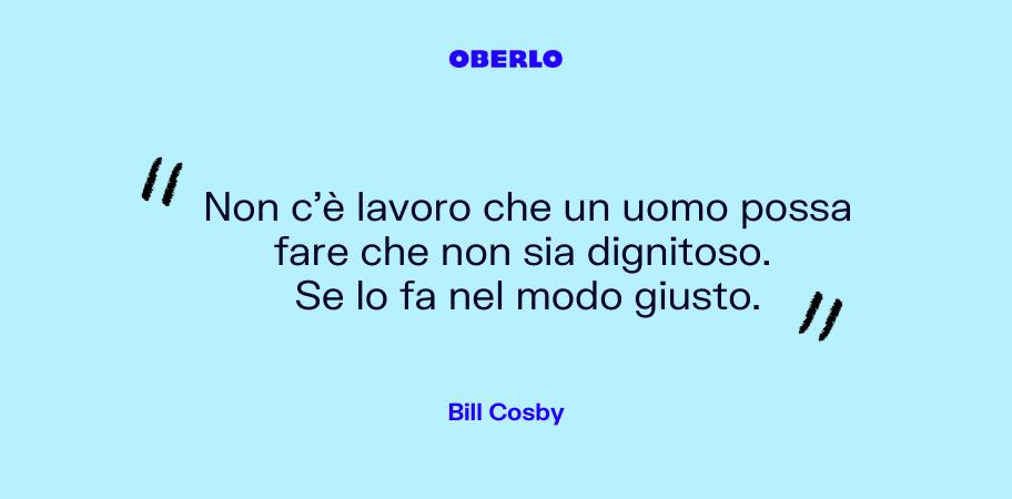 citazione bill cosby lavoro