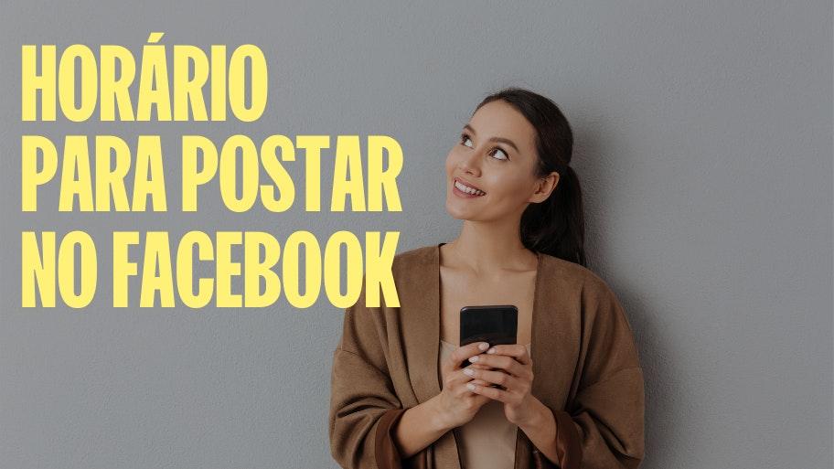 Melhor horário para postar no Facebook em 2021 | Oberlo