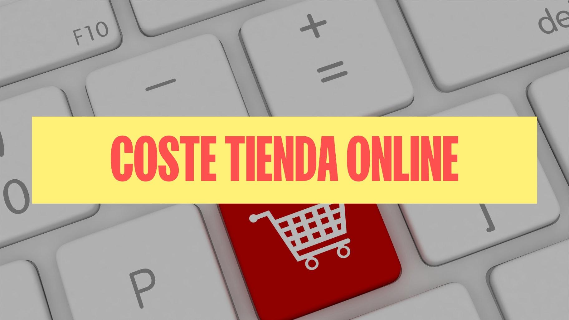 Cuánto cuesta montar una tienda online