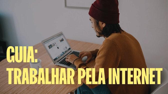 Trabalhar pela internet em 2021