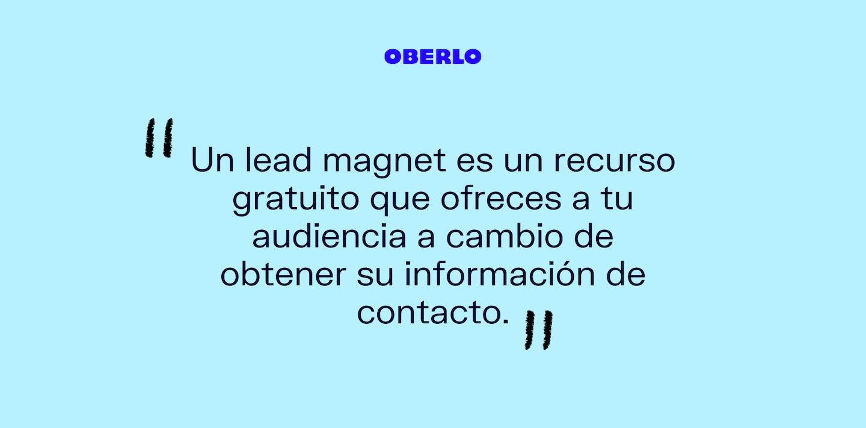 Lead magnet definición