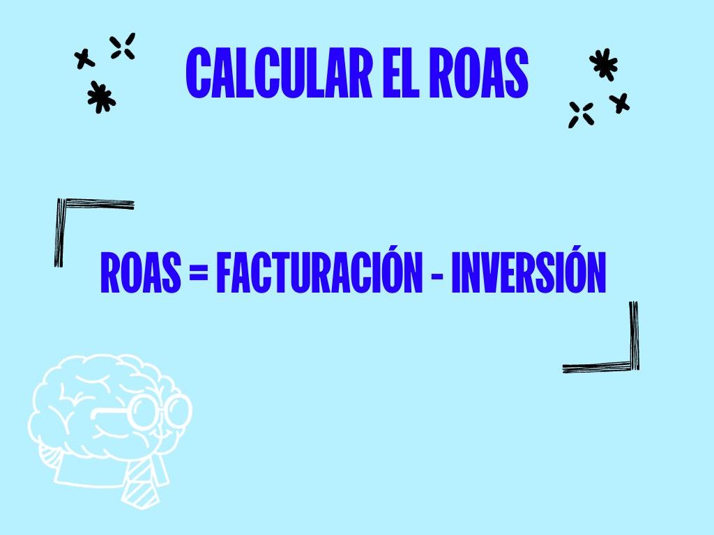 como calcular el roas - formula