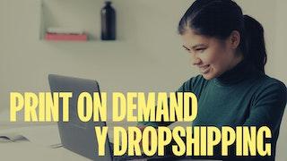 print on demand y dropshipping